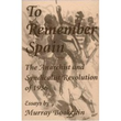 To remember Spain - The Anarchist and Syndicalist Revolution of 1936: Essays by Murray Bookchin