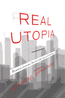 REAL UTOPIA: Particapatory Society for THE 21ST CENTURY